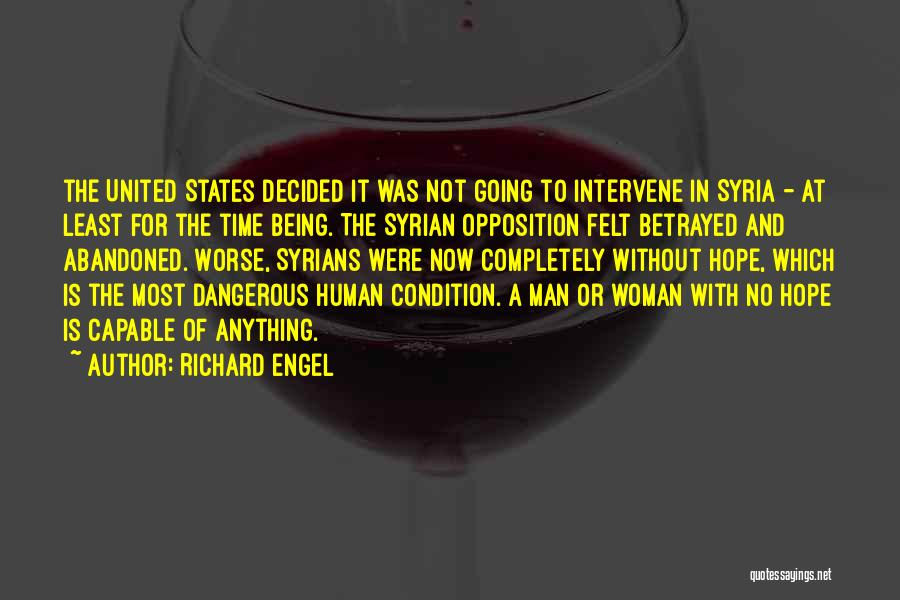 War In Middle East Quotes By Richard Engel