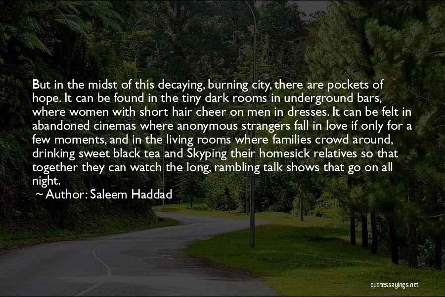 War In Middle East Quotes By Saleem Haddad