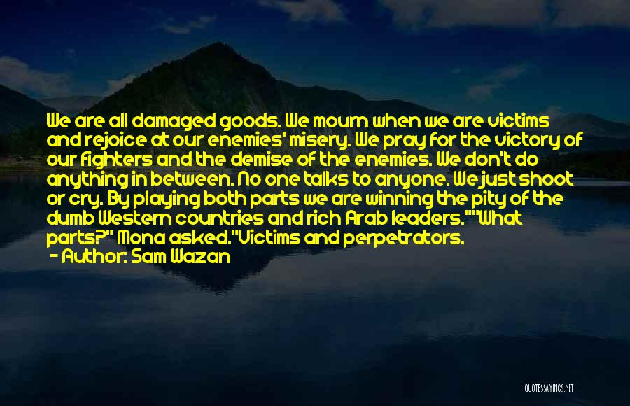 War In Middle East Quotes By Sam Wazan