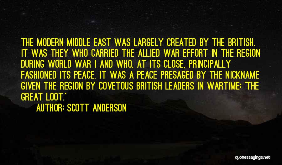 War In Middle East Quotes By Scott Anderson