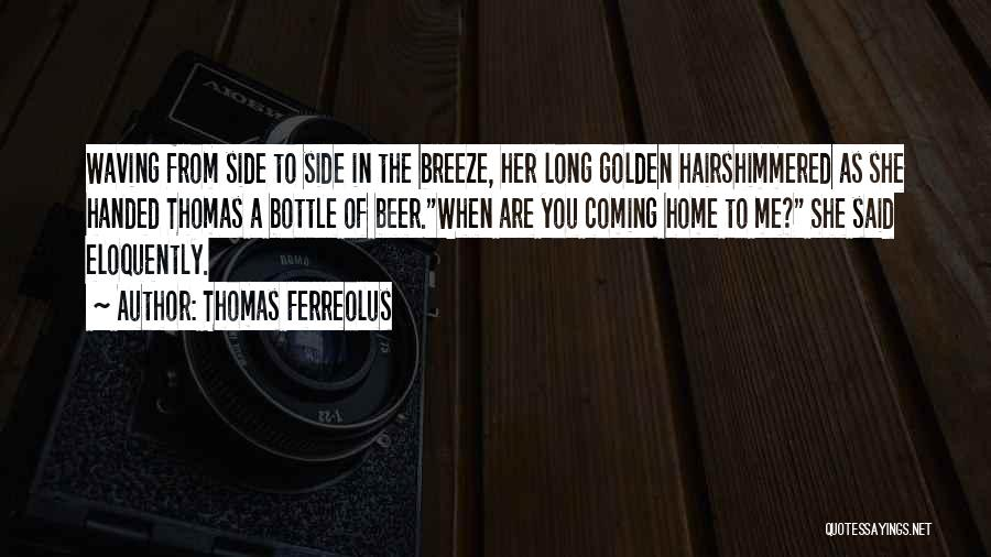 War In Middle East Quotes By Thomas Ferreolus