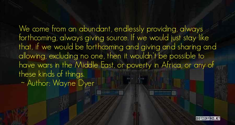 War In Middle East Quotes By Wayne Dyer