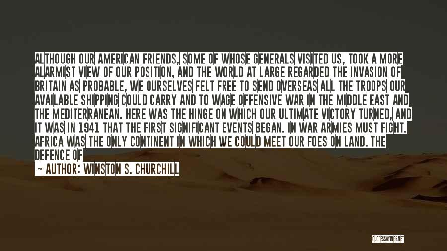 War In Middle East Quotes By Winston S. Churchill