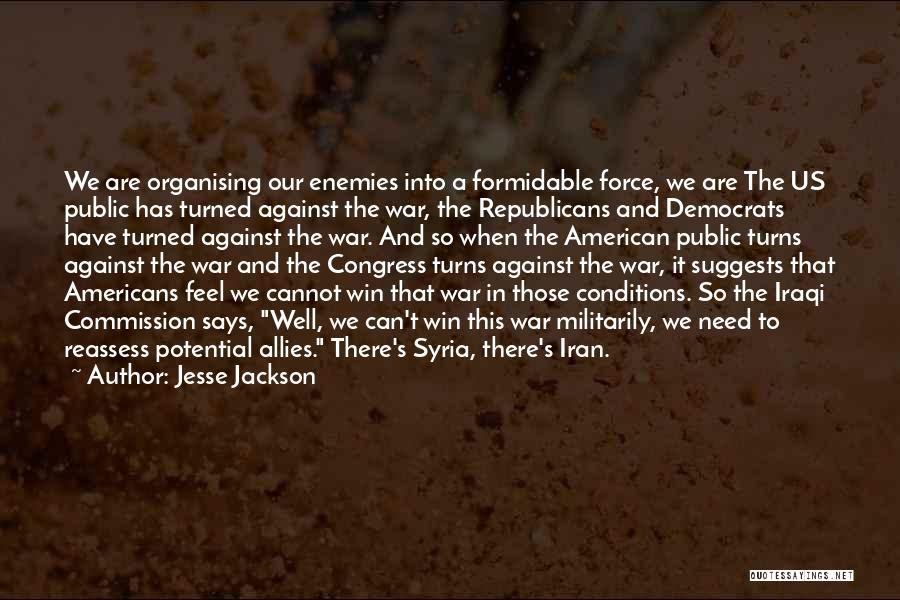War In Syria Quotes By Jesse Jackson