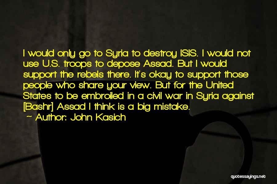 War In Syria Quotes By John Kasich