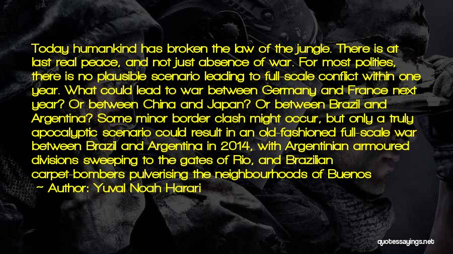 War In Syria Quotes By Yuval Noah Harari