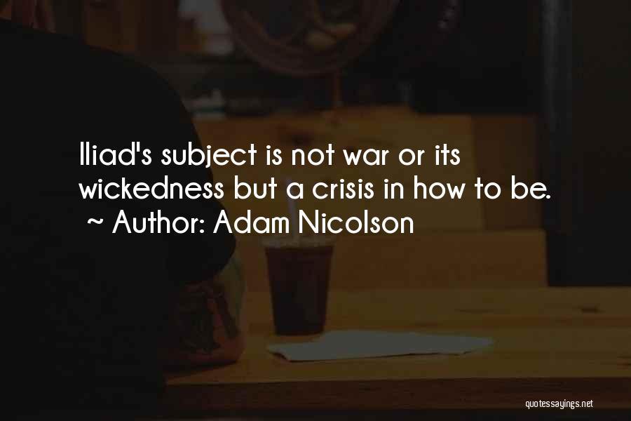 War In The Iliad Quotes By Adam Nicolson