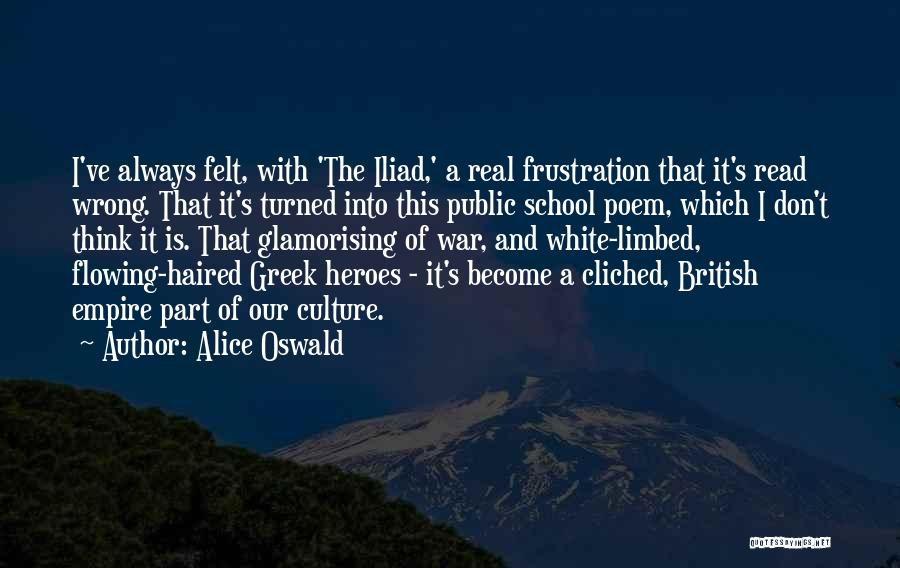 War In The Iliad Quotes By Alice Oswald