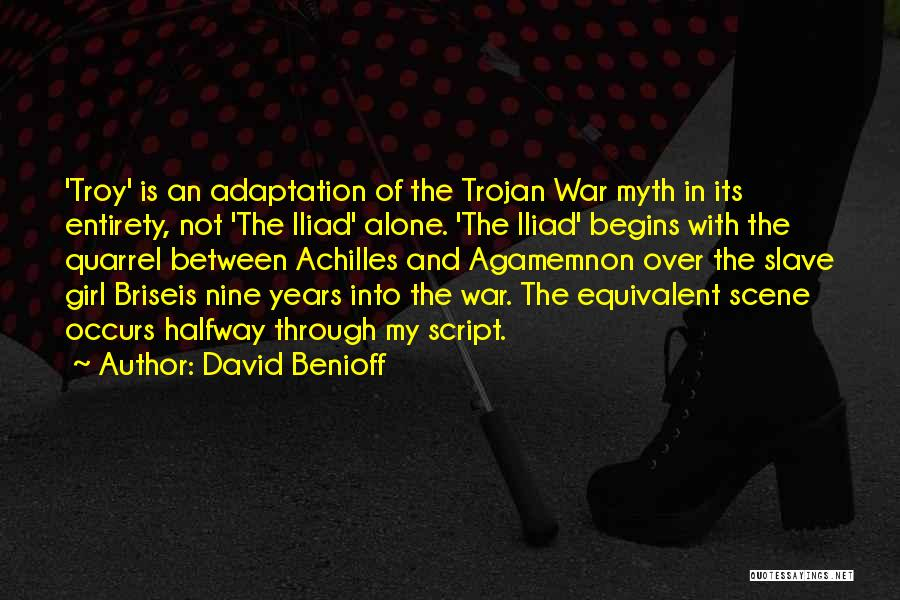 War In The Iliad Quotes By David Benioff