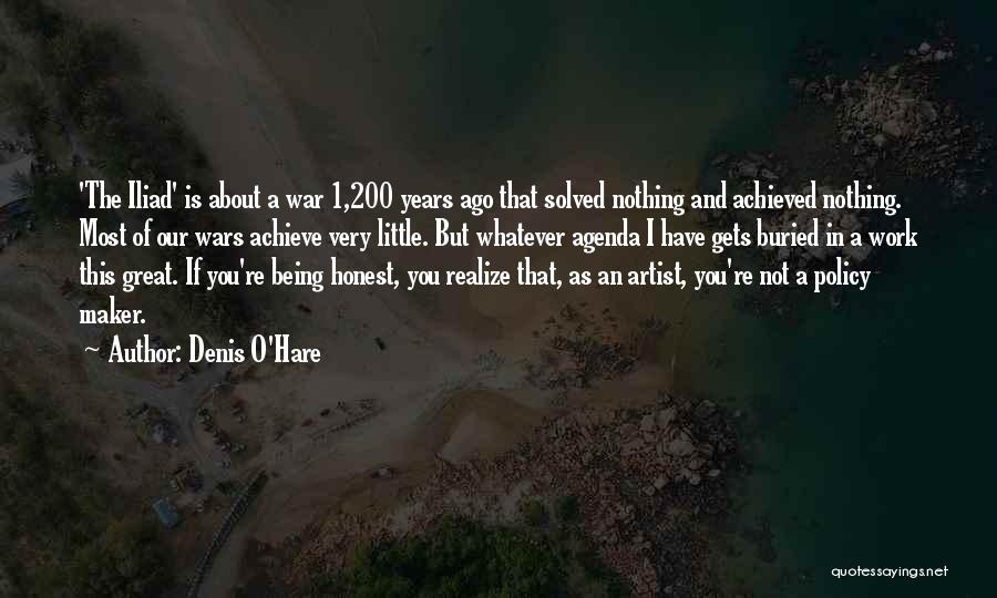 War In The Iliad Quotes By Denis O'Hare