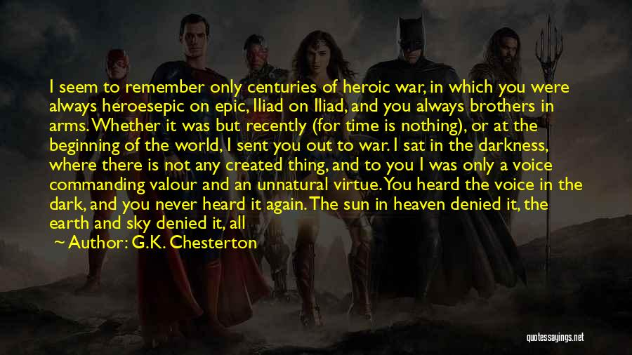 War In The Iliad Quotes By G.K. Chesterton