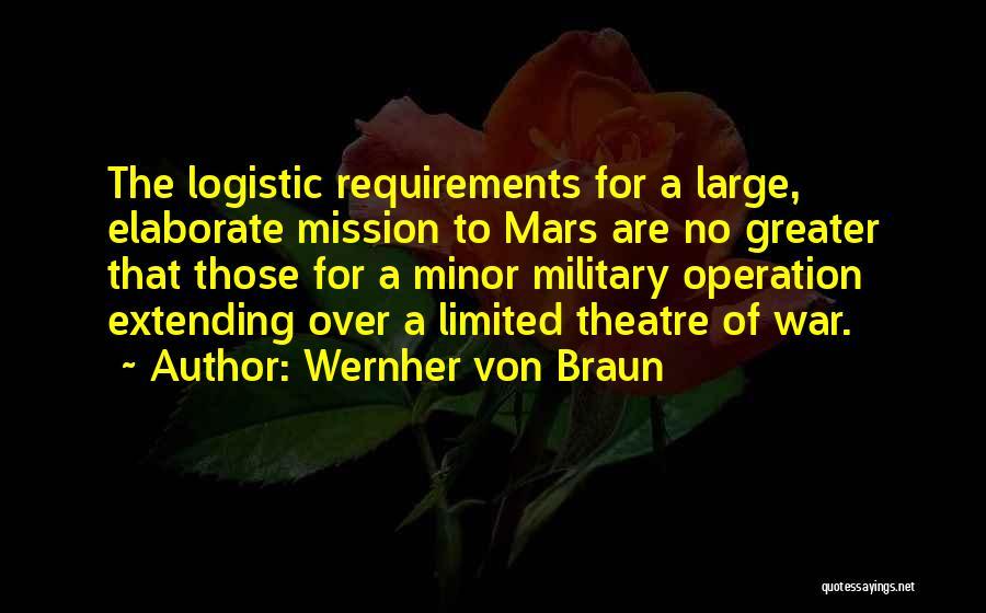 War Logistic Quotes By Wernher Von Braun