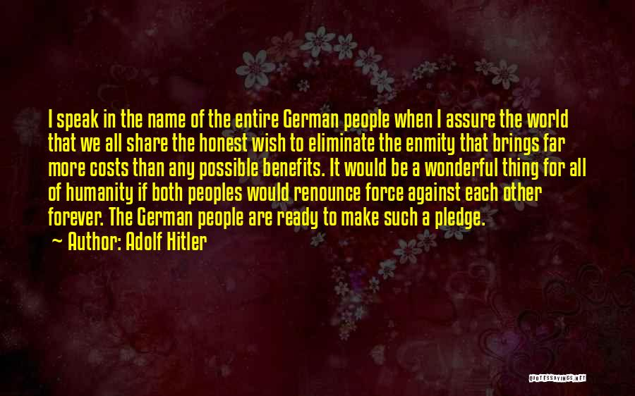 War Ready Quotes By Adolf Hitler