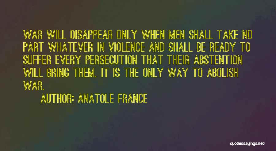 War Ready Quotes By Anatole France