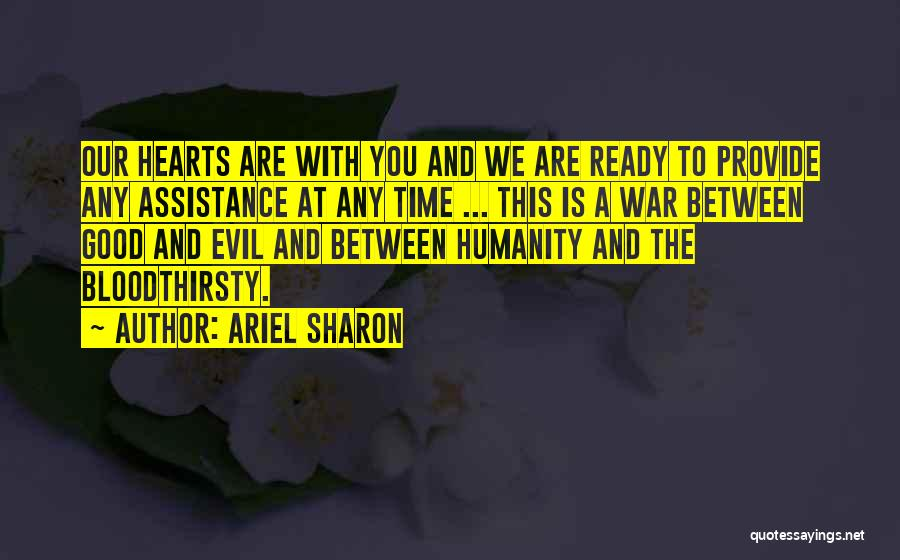 War Ready Quotes By Ariel Sharon