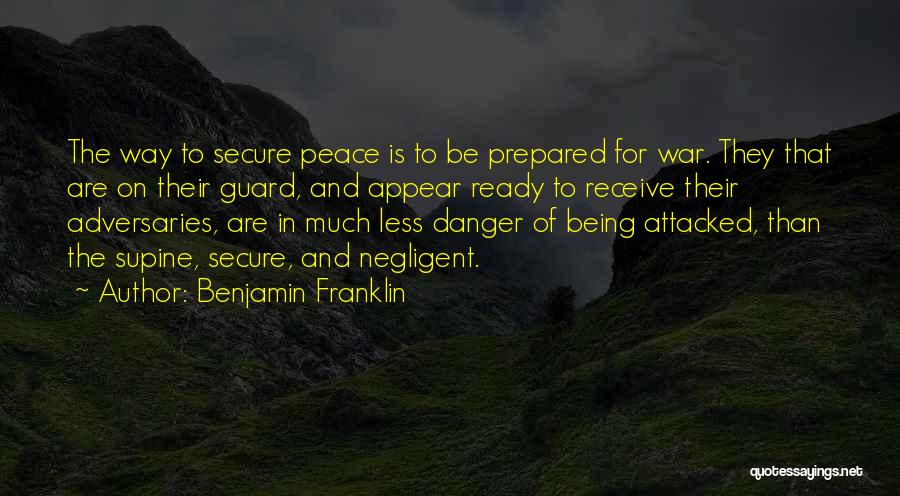 War Ready Quotes By Benjamin Franklin