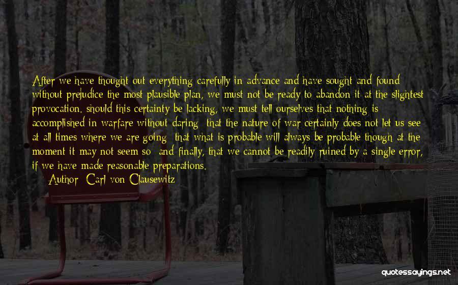 War Ready Quotes By Carl Von Clausewitz