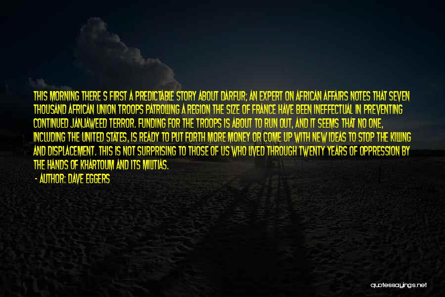 War Ready Quotes By Dave Eggers