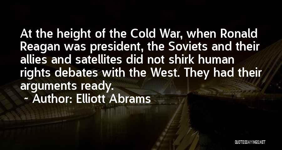 War Ready Quotes By Elliott Abrams