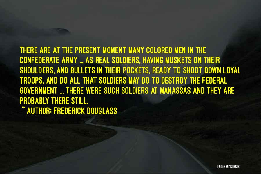 War Ready Quotes By Frederick Douglass