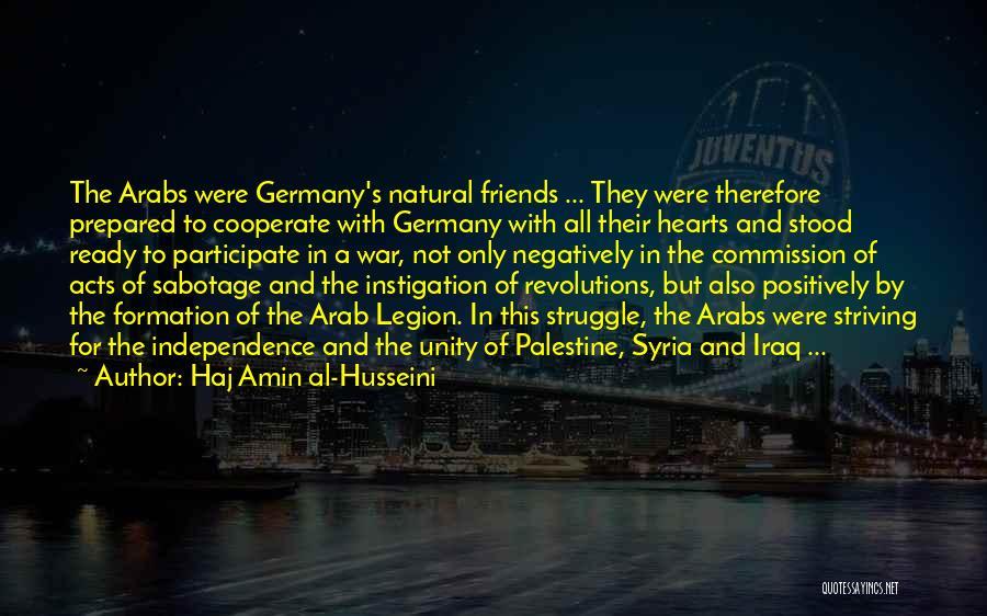 War Ready Quotes By Haj Amin Al-Husseini