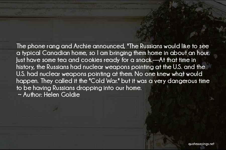War Ready Quotes By Helen Goldie