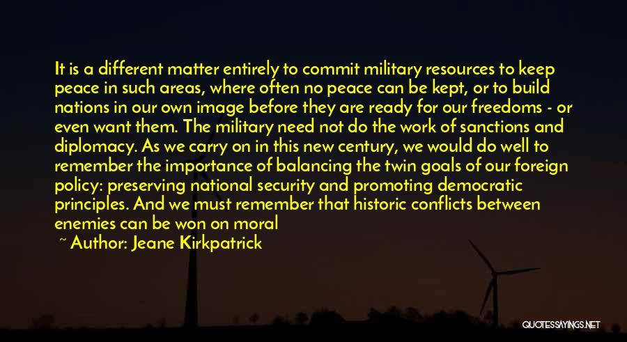 War Ready Quotes By Jeane Kirkpatrick