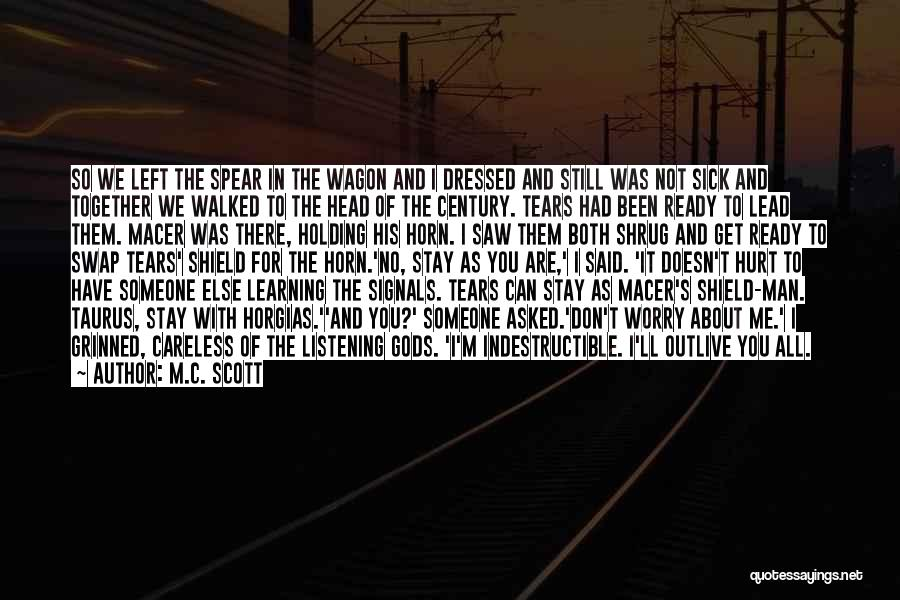 War Ready Quotes By M.C. Scott