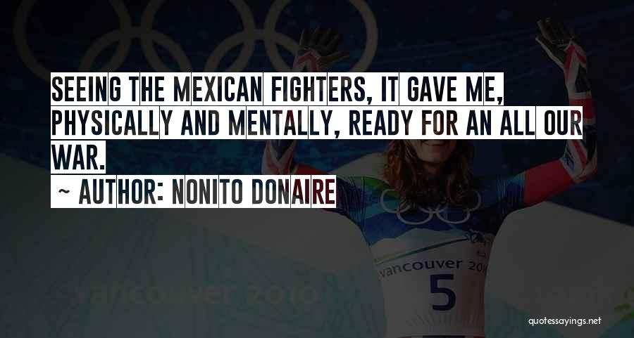 War Ready Quotes By Nonito Donaire