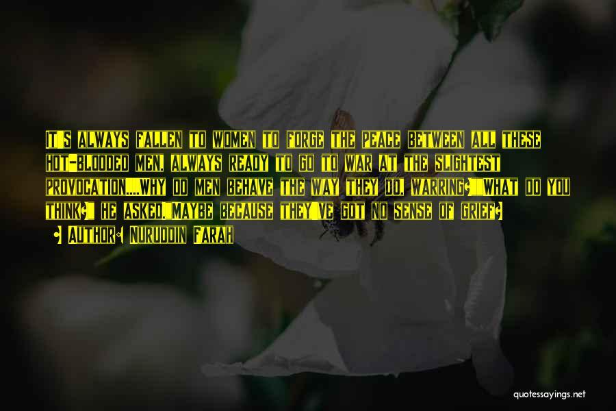War Ready Quotes By Nuruddin Farah