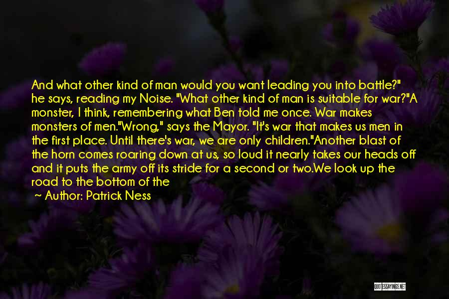 War Ready Quotes By Patrick Ness