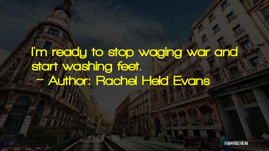 War Ready Quotes By Rachel Held Evans