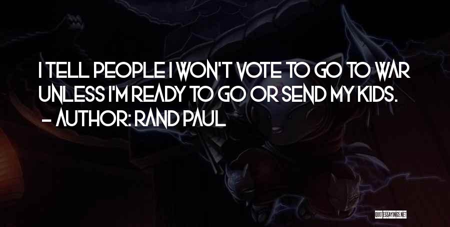 War Ready Quotes By Rand Paul