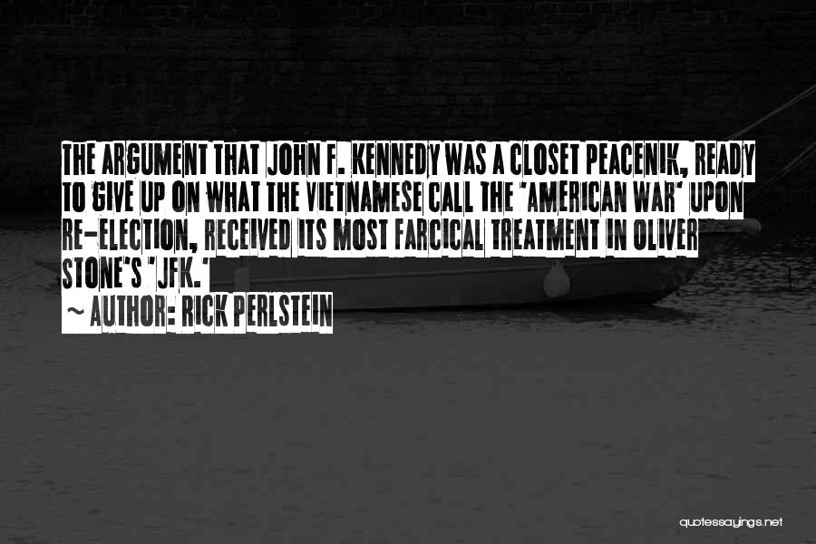War Ready Quotes By Rick Perlstein