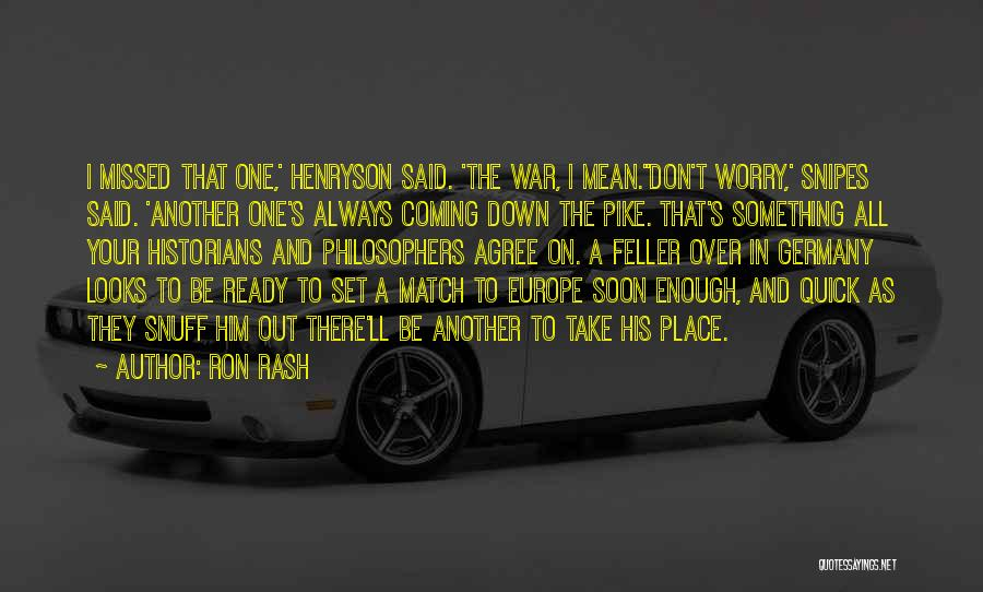 War Ready Quotes By Ron Rash