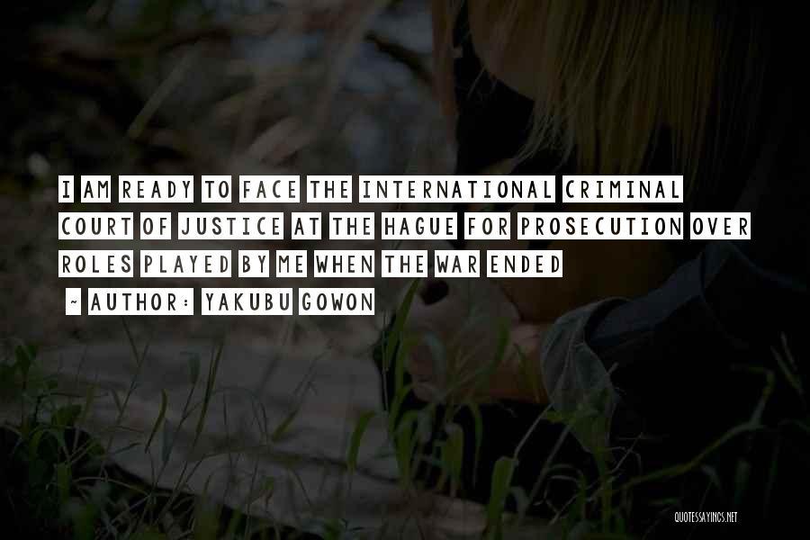 War Ready Quotes By Yakubu Gowon