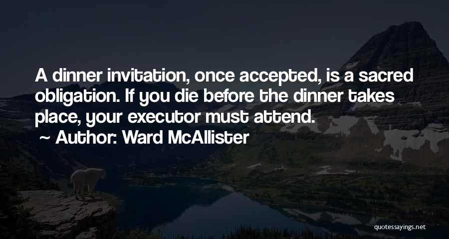 Ward McAllister Quotes 1069334