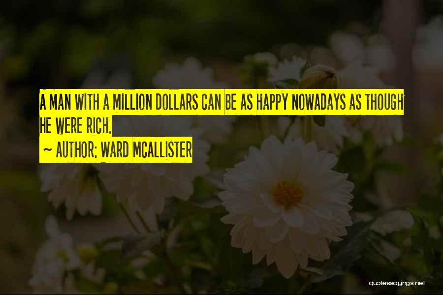 Ward McAllister Quotes 1711367