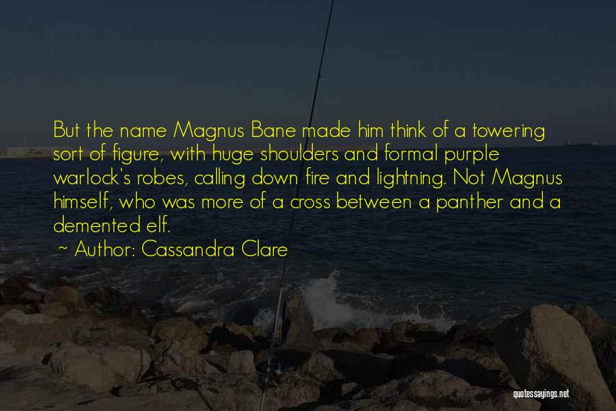 Warlock Quotes By Cassandra Clare