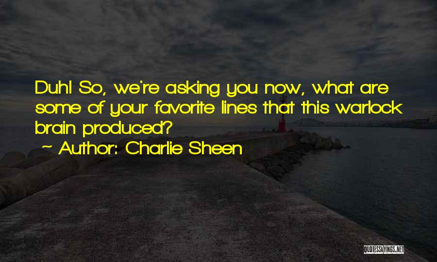 Warlock Quotes By Charlie Sheen