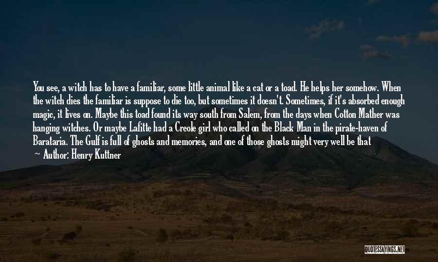 Warlock Quotes By Henry Kuttner