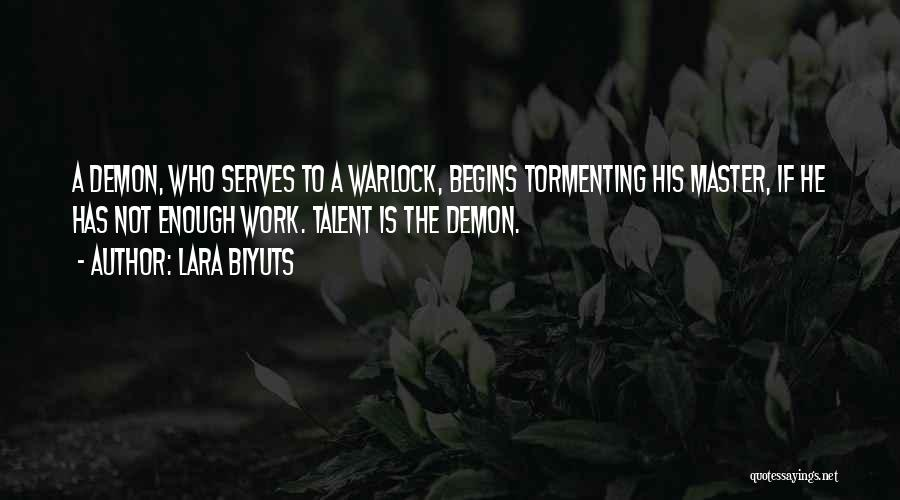 Warlock Quotes By Lara Biyuts
