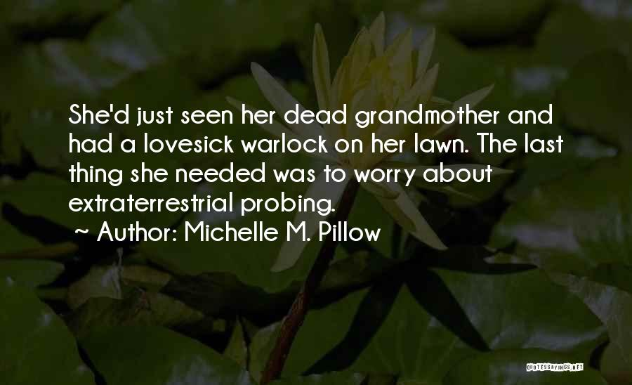 Warlock Quotes By Michelle M. Pillow