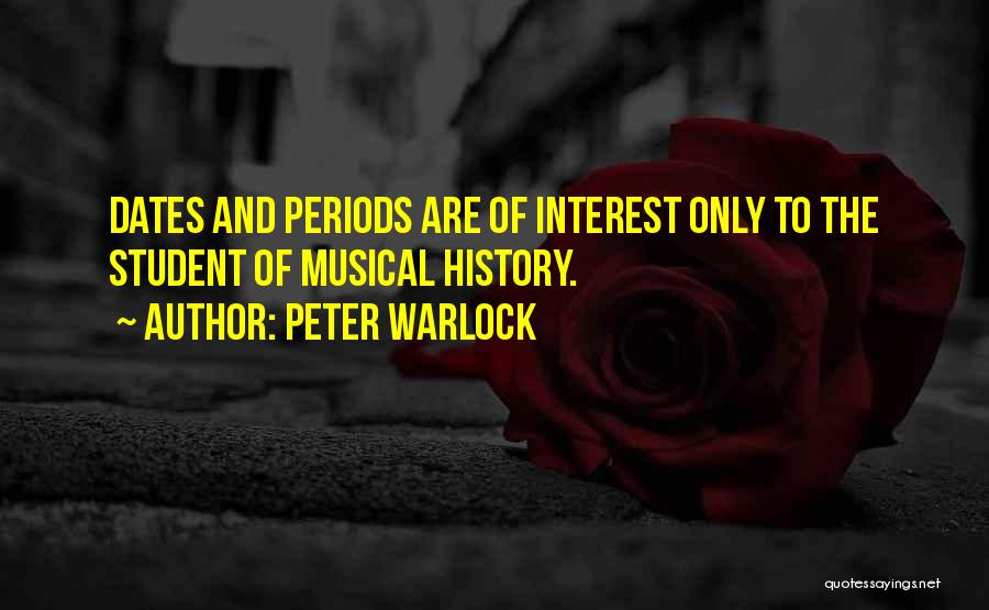 Warlock Quotes By Peter Warlock