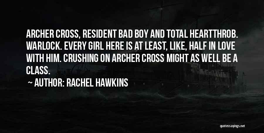 Warlock Quotes By Rachel Hawkins