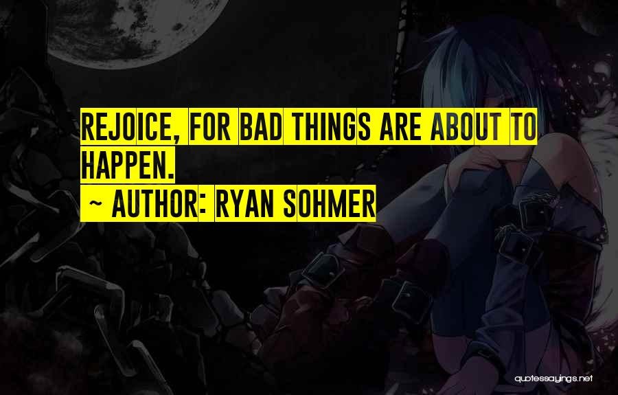 Warlock Quotes By Ryan Sohmer