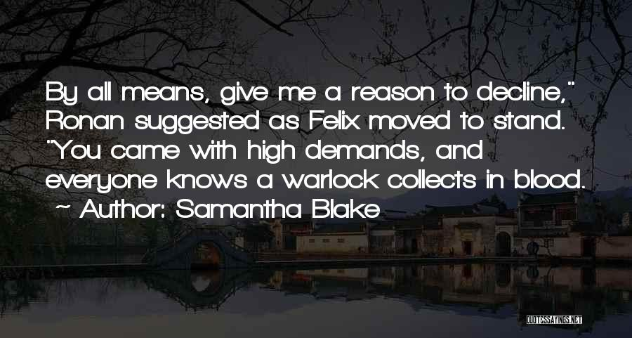 Warlock Quotes By Samantha Blake
