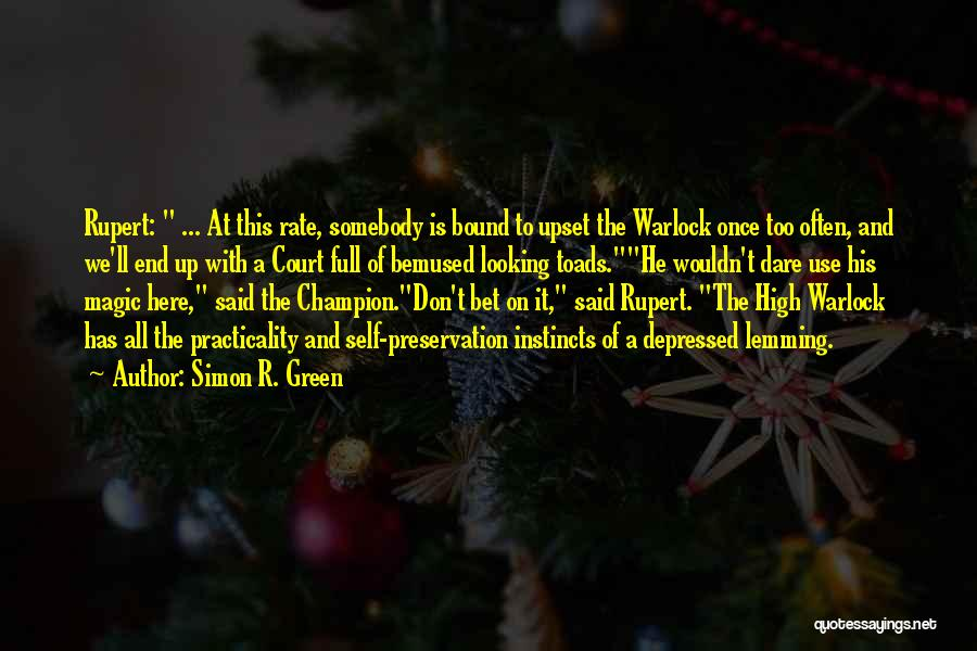Warlock Quotes By Simon R. Green