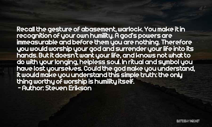 Warlock Quotes By Steven Erikson
