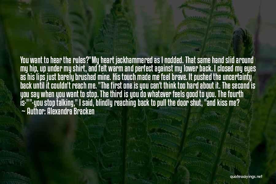 Warm Me Up Quotes By Alexandra Bracken
